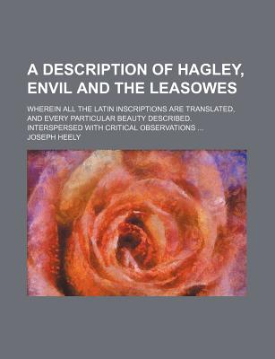 Rarebooksclub.com A   Description of Hagley, Envil and the Leasowes; Wherein All the Latin Inscriptions Are Translated, and Every Particular Beaut at Sears.com